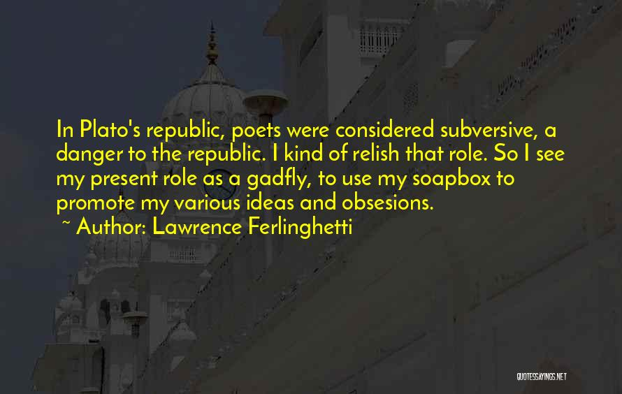 Lawrence Ferlinghetti Quotes 617034