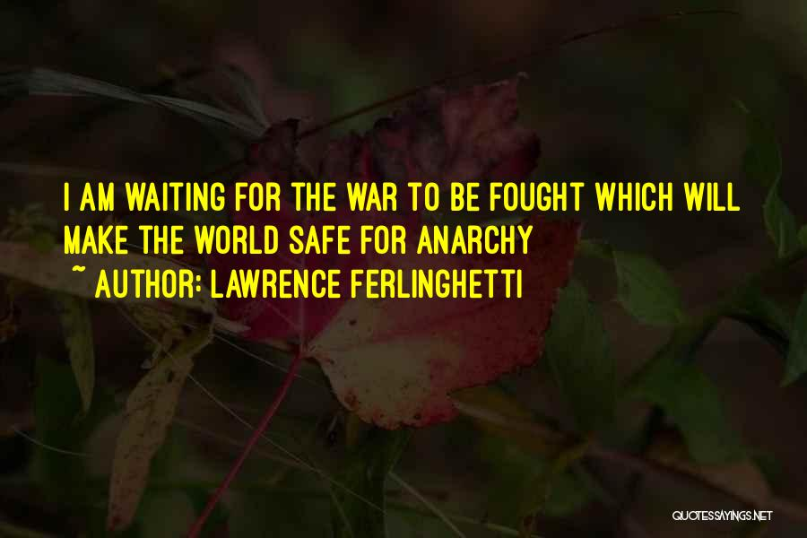 Lawrence Ferlinghetti Quotes 651372