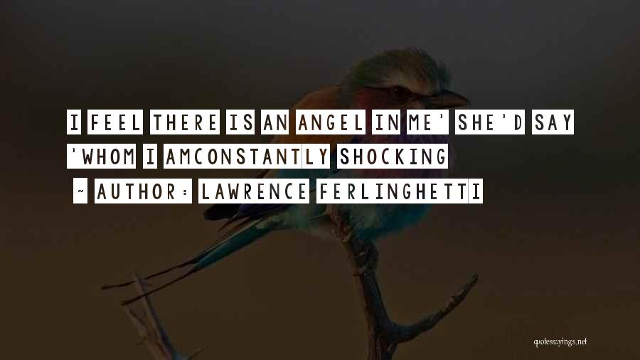 Lawrence Ferlinghetti Quotes 677561