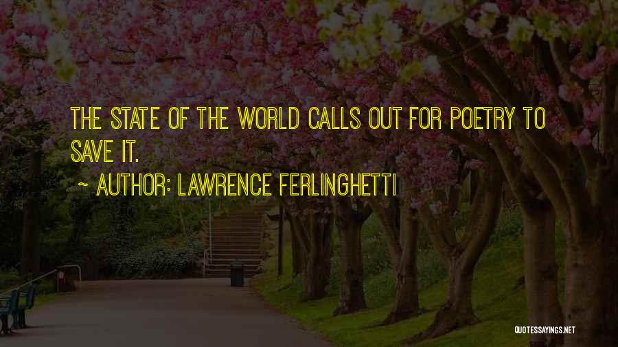 Lawrence Ferlinghetti Quotes 722138