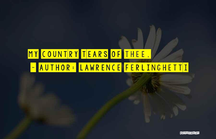 Lawrence Ferlinghetti Quotes 829104