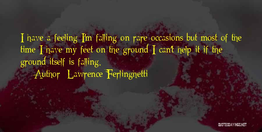 Lawrence Ferlinghetti Quotes 888648