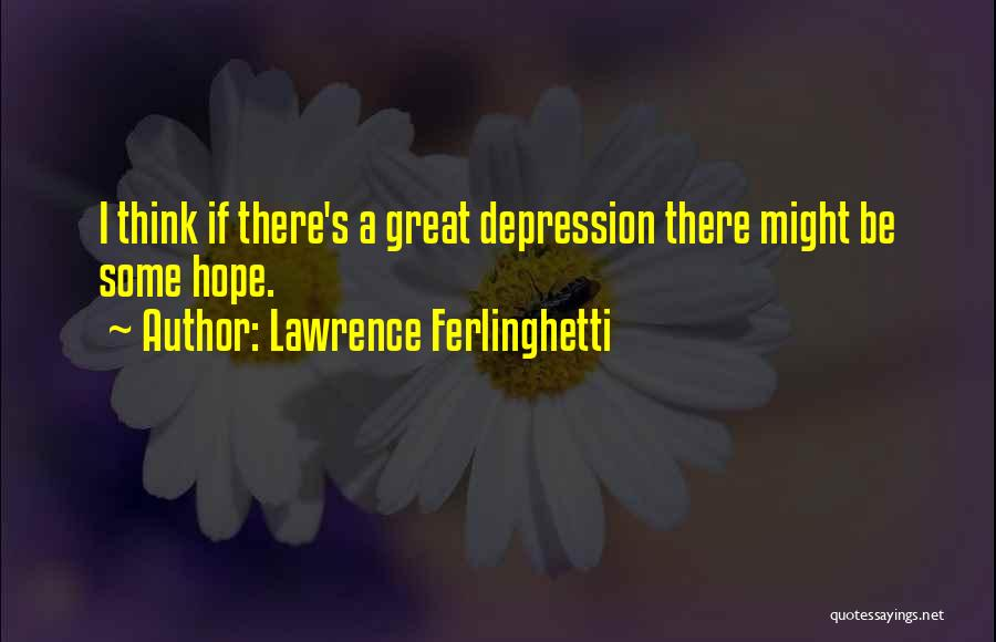 Lawrence Ferlinghetti Quotes 971232