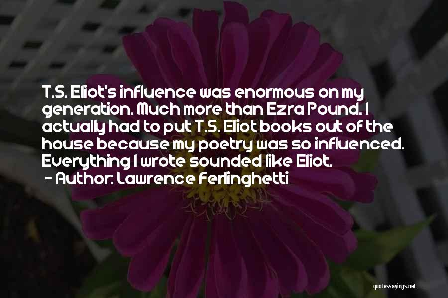 Lawrence Ferlinghetti Quotes 979285