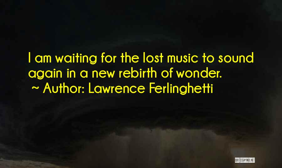 Lawrence Ferlinghetti Quotes 993664