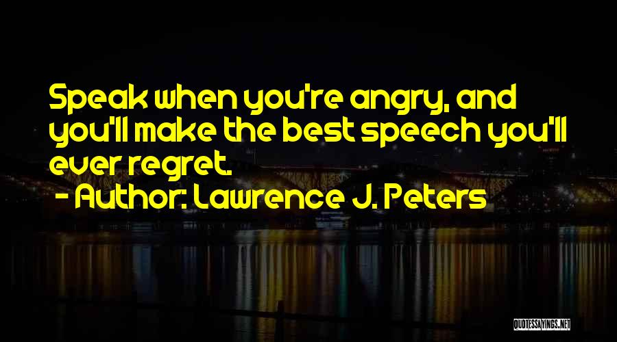 Lawrence J. Peters Quotes 1314897