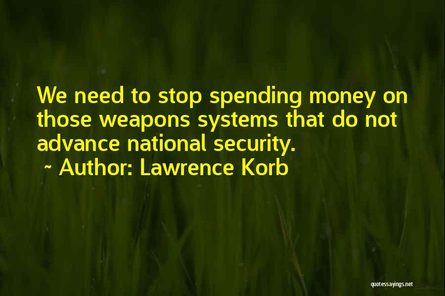 Lawrence Korb Quotes 185278