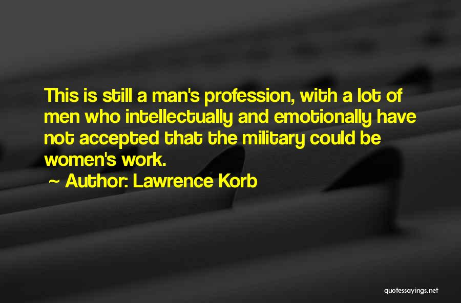 Lawrence Korb Quotes 2129332