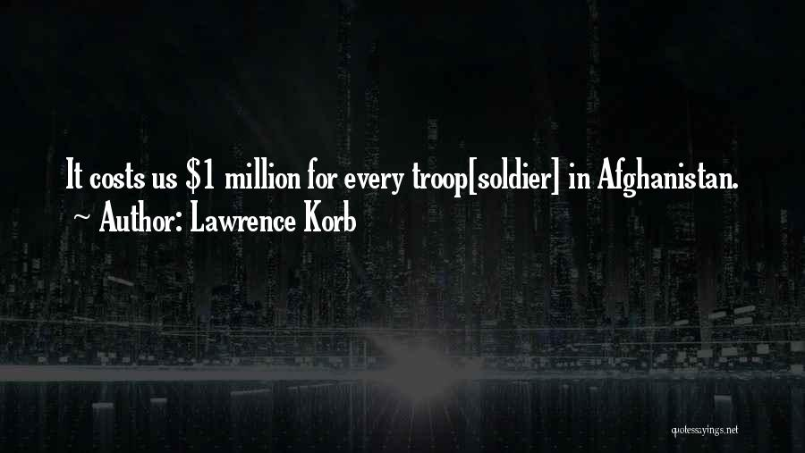 Lawrence Korb Quotes 652435