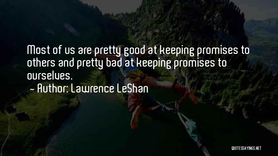Lawrence LeShan Quotes 1233205