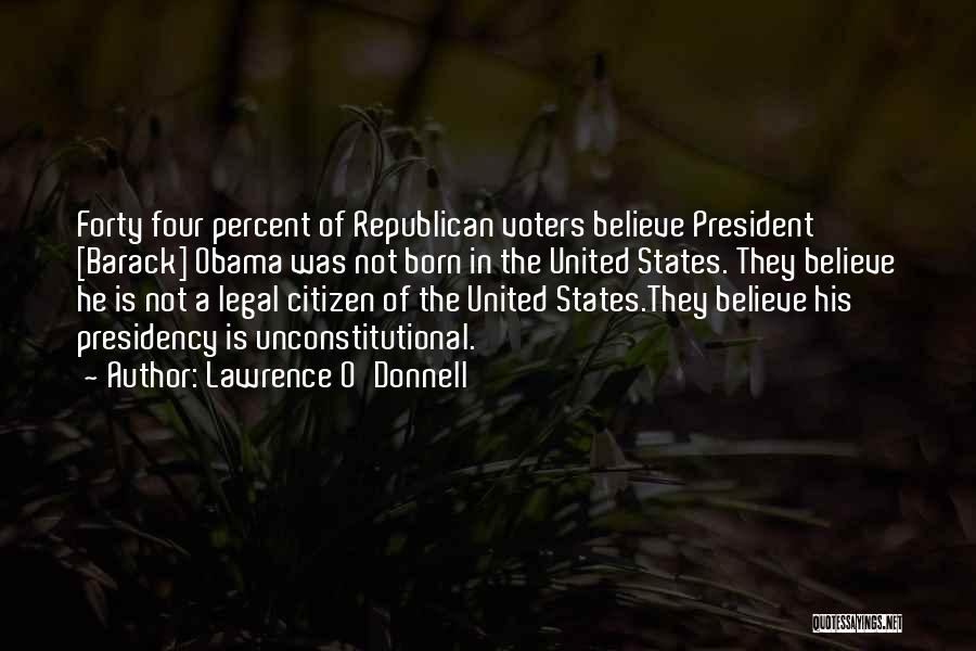 Lawrence O'Donnell Quotes 1019399
