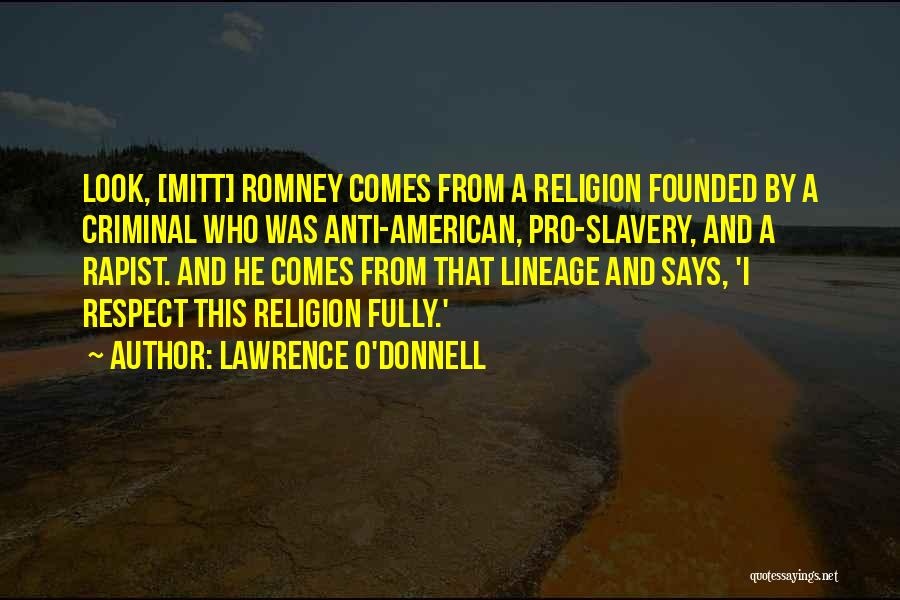 Lawrence O'Donnell Quotes 1117560