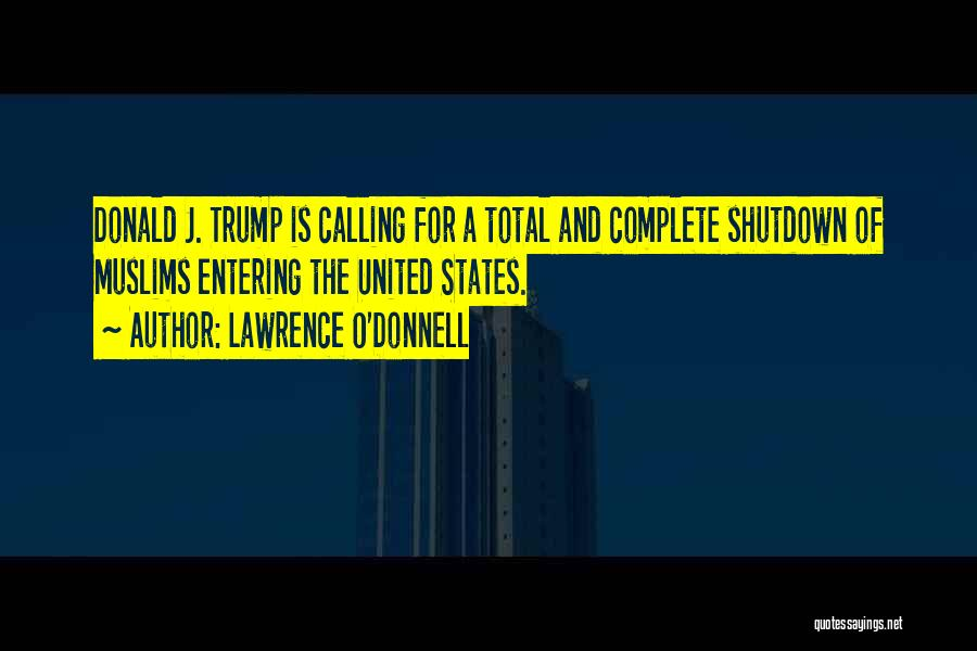 Lawrence O'Donnell Quotes 1537648