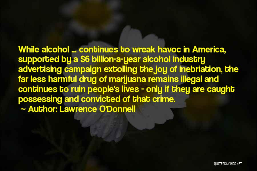 Lawrence O'Donnell Quotes 907962