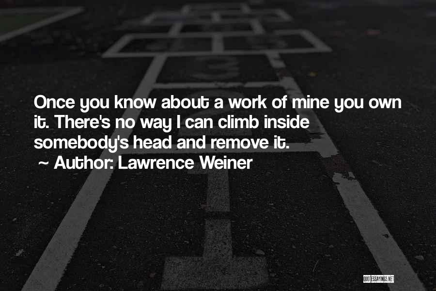 Lawrence Weiner Quotes 375180