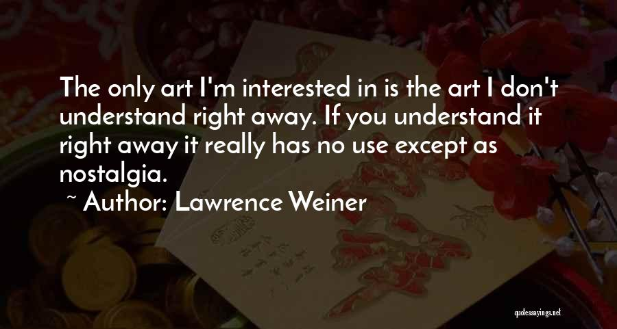 Lawrence Weiner Quotes 953260