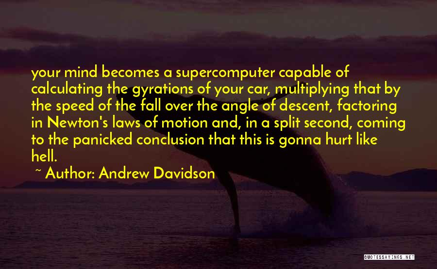 Laws Of Motion Quotes By Andrew Davidson