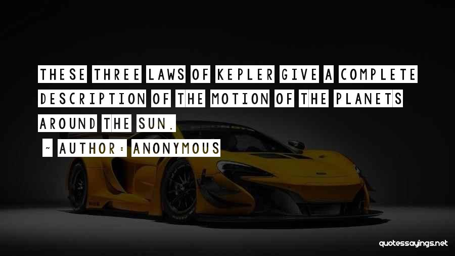 Laws Of Motion Quotes By Anonymous