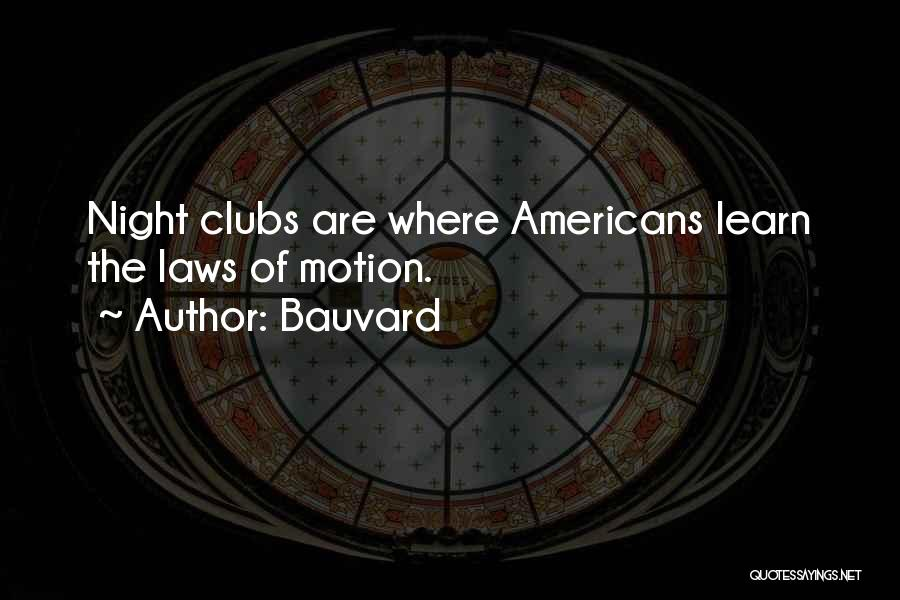 Laws Of Motion Quotes By Bauvard
