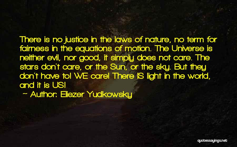 Laws Of Motion Quotes By Eliezer Yudkowsky