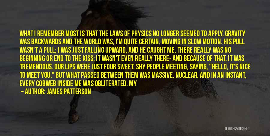 Laws Of Motion Quotes By James Patterson