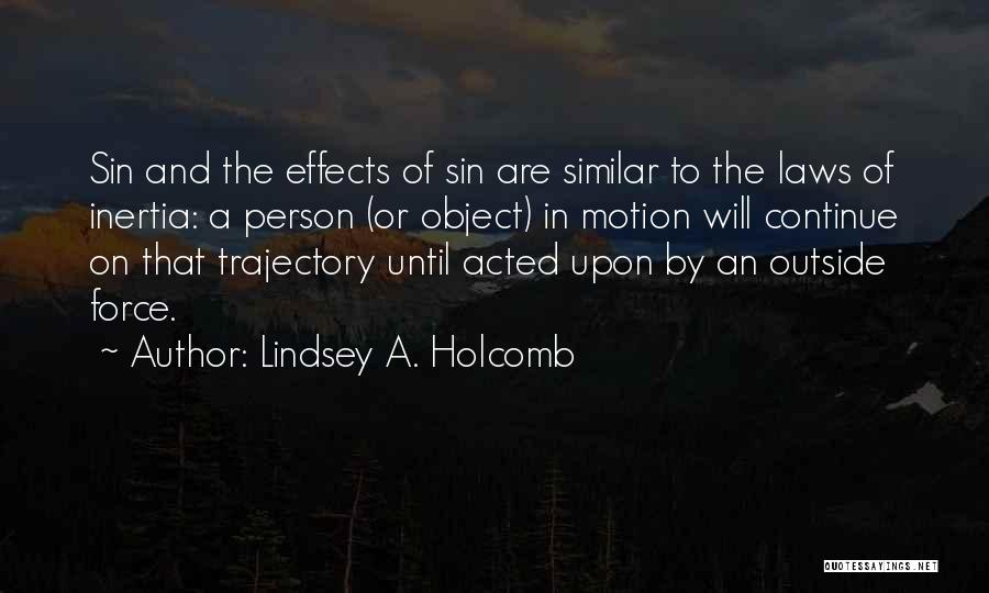Laws Of Motion Quotes By Lindsey A. Holcomb