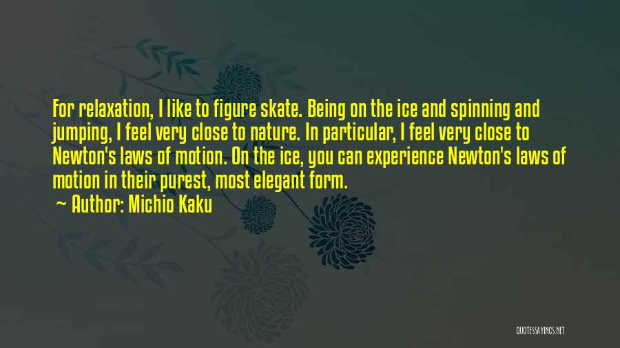 Laws Of Motion Quotes By Michio Kaku