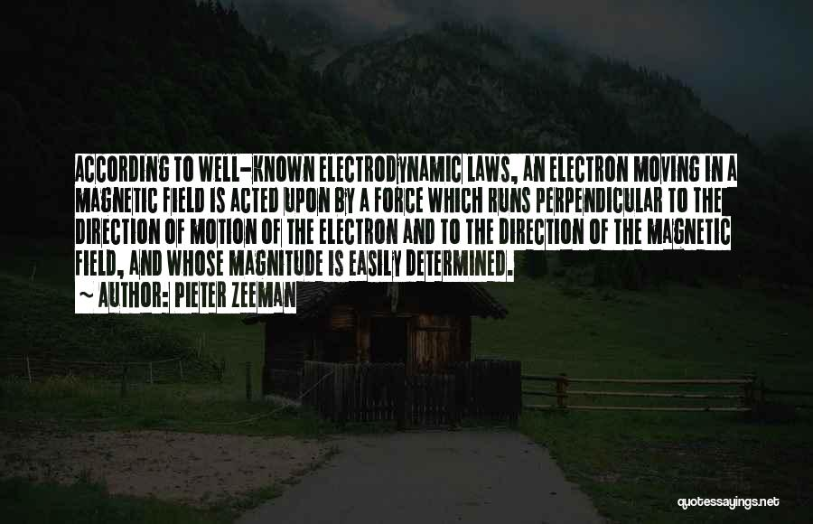 Laws Of Motion Quotes By Pieter Zeeman