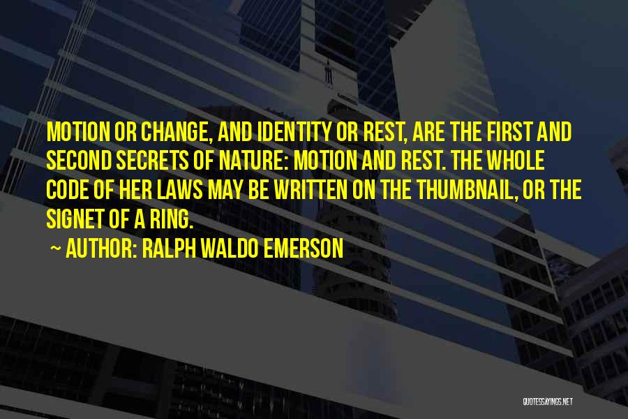 Laws Of Motion Quotes By Ralph Waldo Emerson