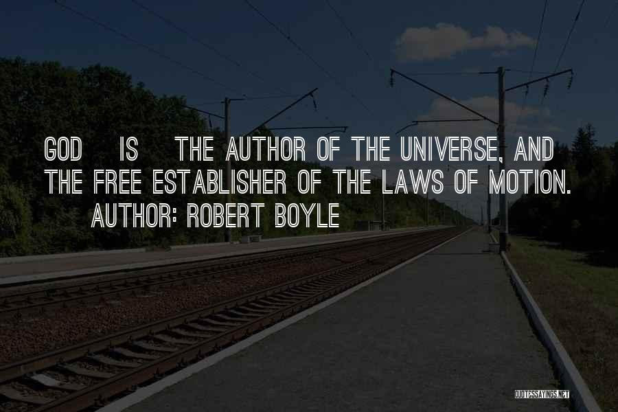 Laws Of Motion Quotes By Robert Boyle