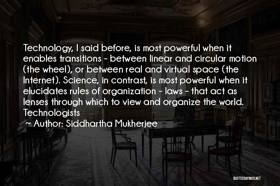 Laws Of Motion Quotes By Siddhartha Mukherjee