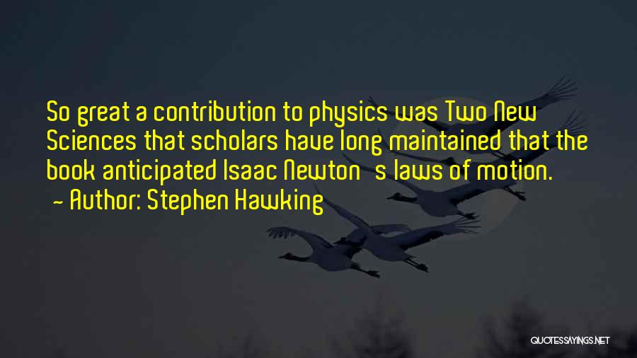 Laws Of Motion Quotes By Stephen Hawking