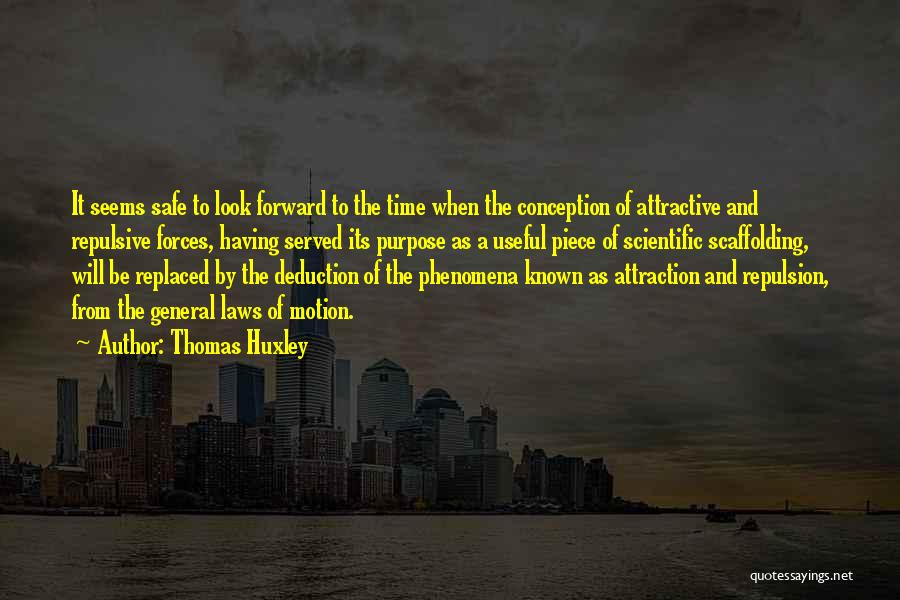 Laws Of Motion Quotes By Thomas Huxley