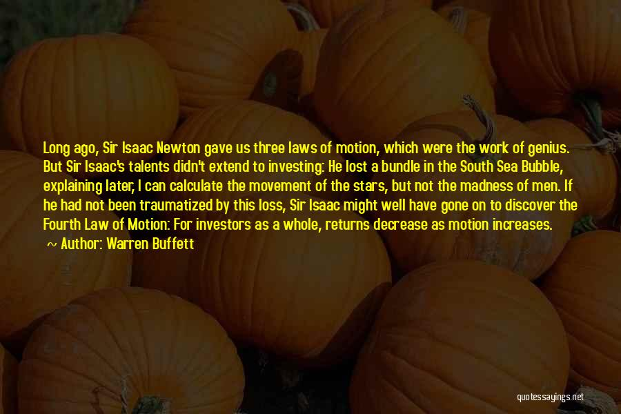 Laws Of Motion Quotes By Warren Buffett