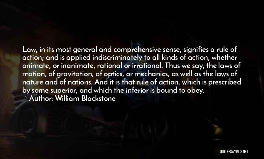 Laws Of Motion Quotes By William Blackstone