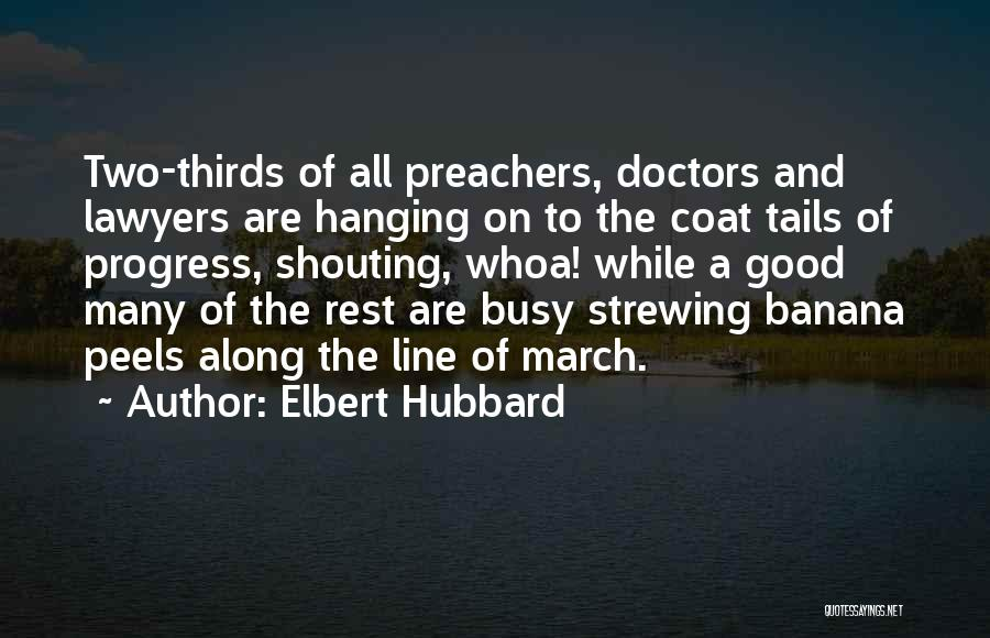 Lawyers Funny Quotes By Elbert Hubbard