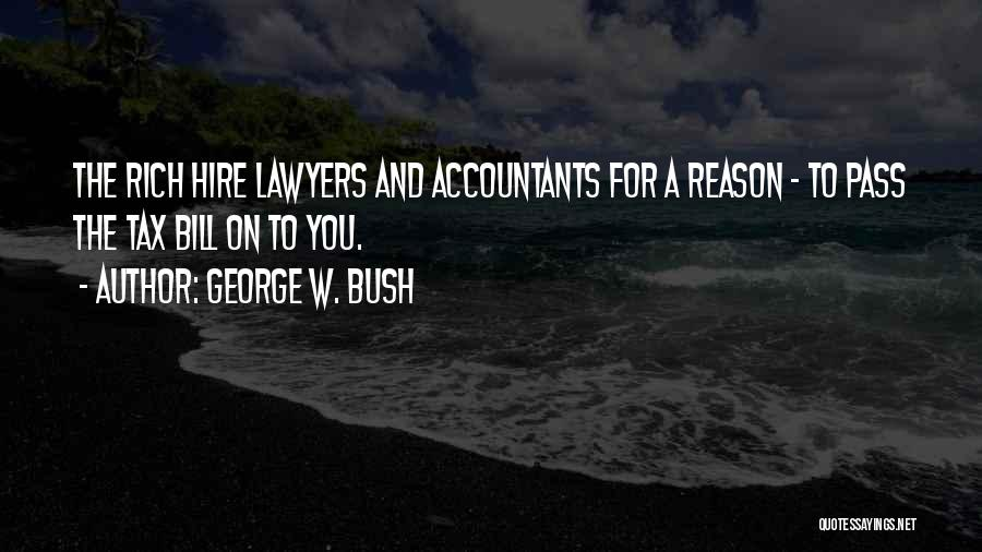 Lawyers Funny Quotes By George W. Bush