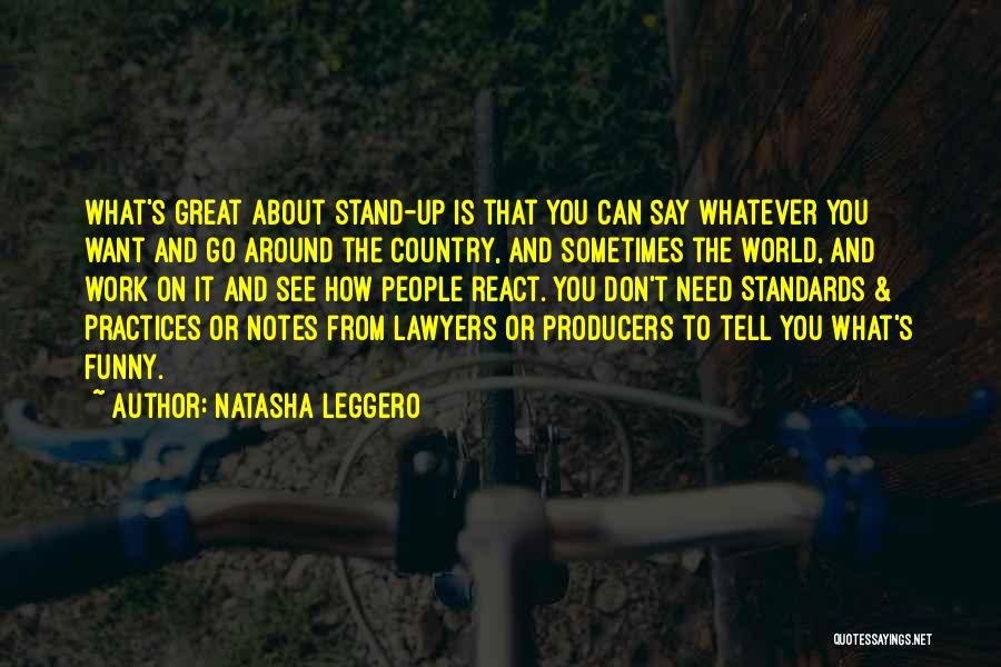 Lawyers Funny Quotes By Natasha Leggero