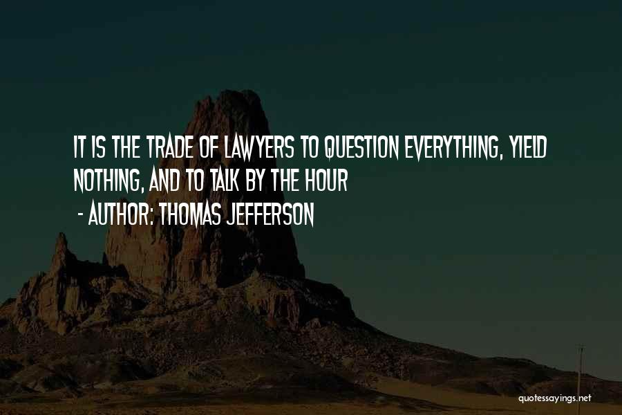 Lawyers Funny Quotes By Thomas Jefferson