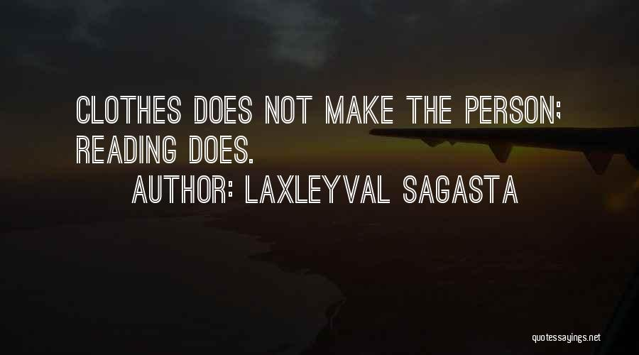 Laxleyval Sagasta Quotes 335109