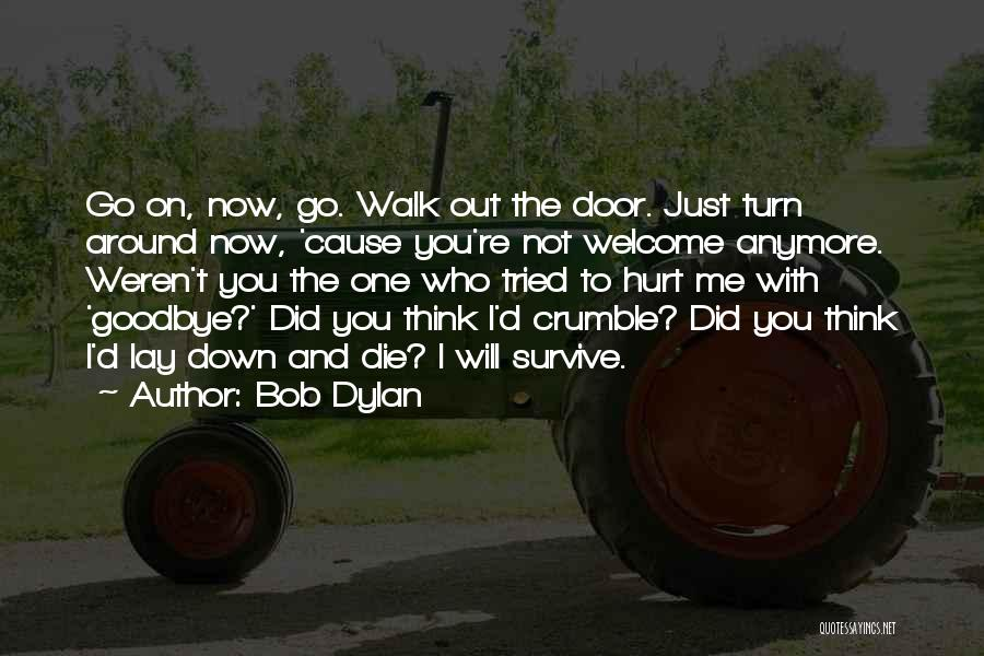 Lay Down With Me Quotes By Bob Dylan