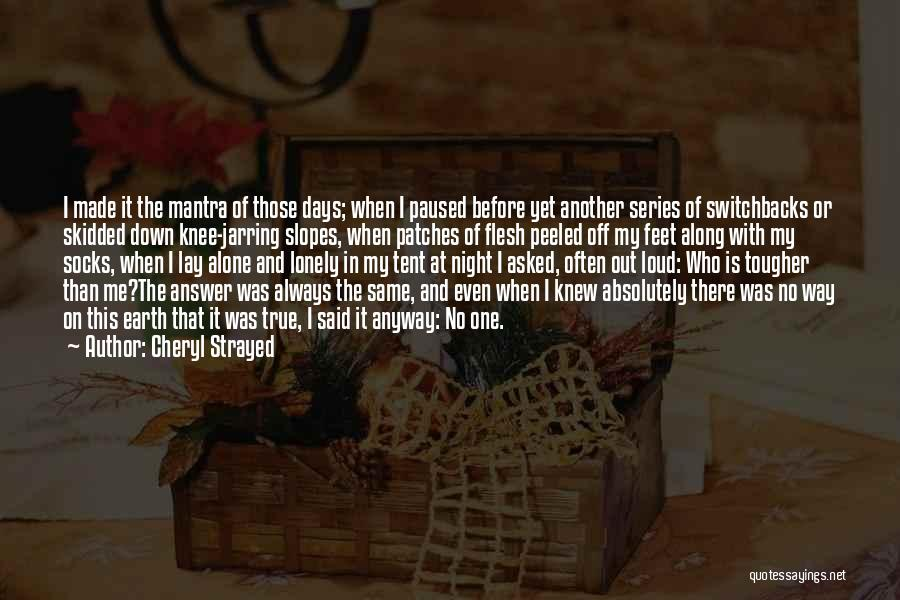 Lay Down With Me Quotes By Cheryl Strayed