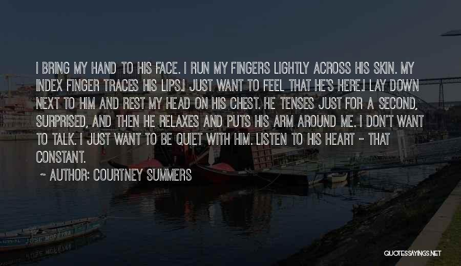 Lay Down With Me Quotes By Courtney Summers
