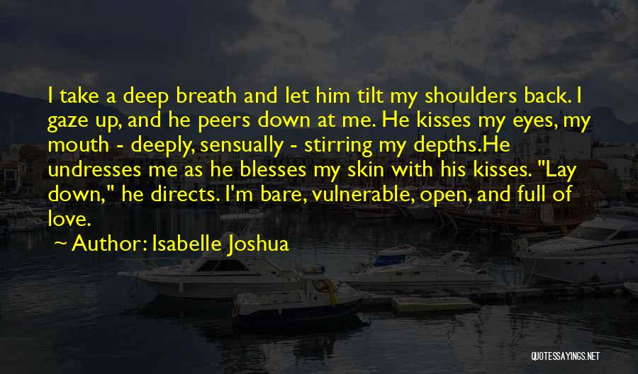 Lay Down With Me Quotes By Isabelle Joshua