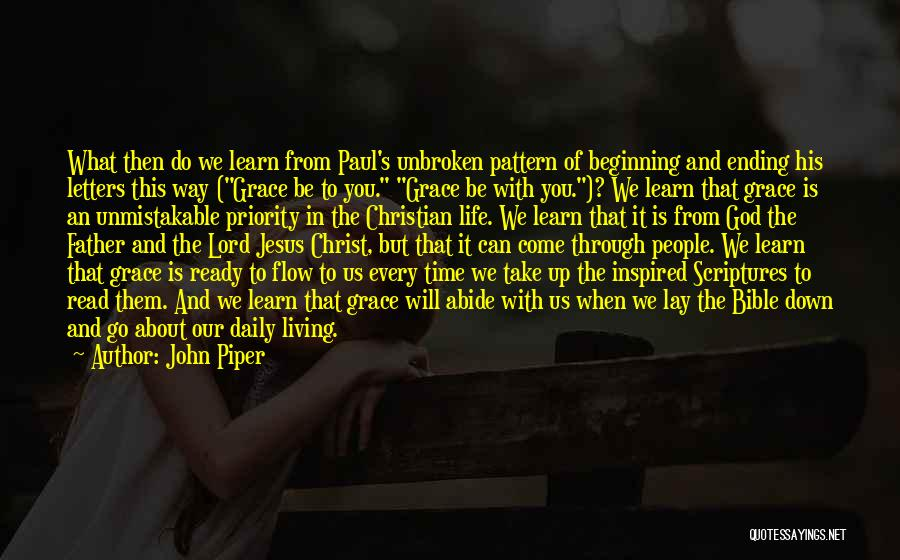 Lay Down With Me Quotes By John Piper
