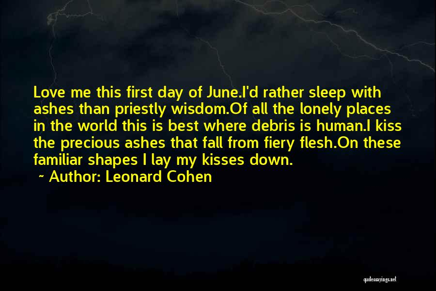 Lay Down With Me Quotes By Leonard Cohen