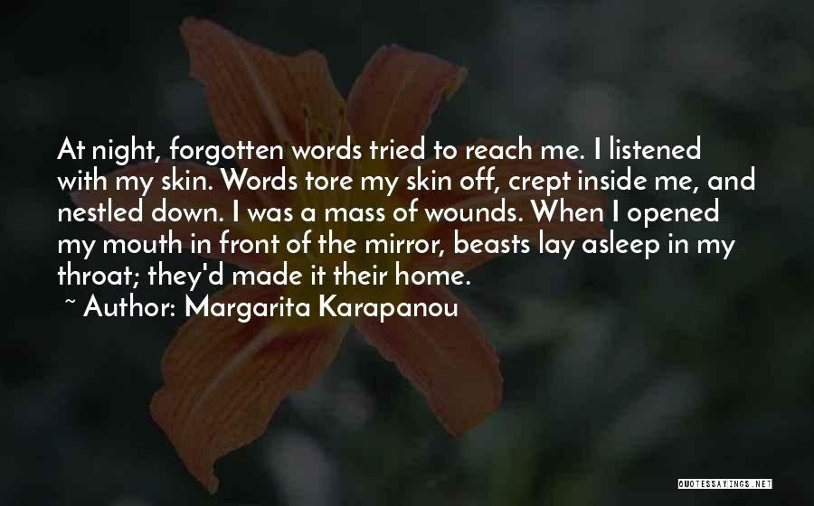 Lay Down With Me Quotes By Margarita Karapanou