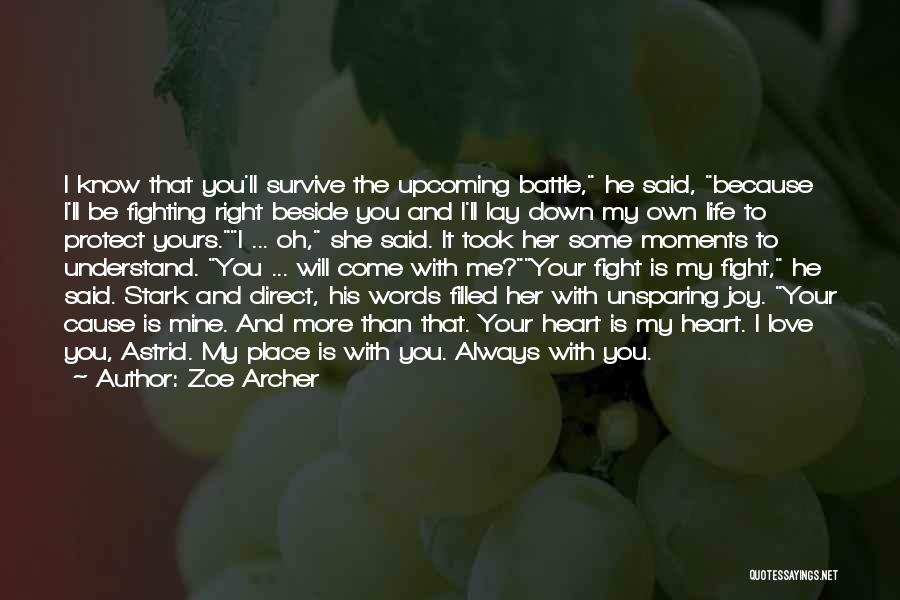 Lay Down With Me Quotes By Zoe Archer