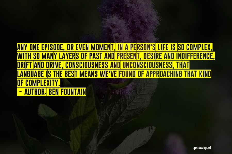 Layers Of Life Quotes By Ben Fountain