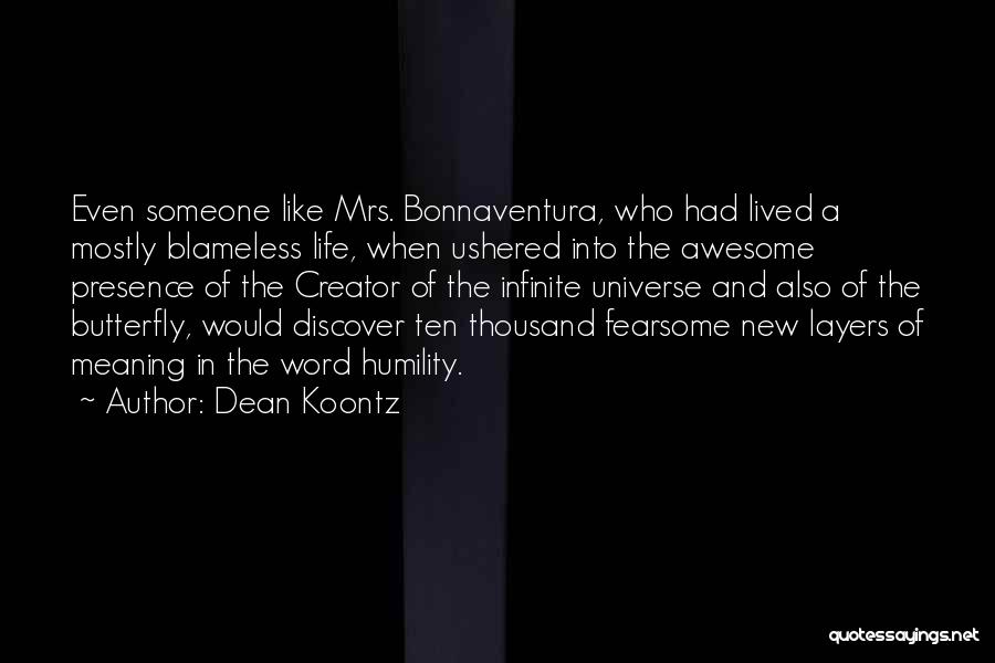 Layers Of Life Quotes By Dean Koontz
